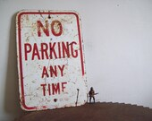 ST PAUL MN Antique metal street sign No Parking Any Time City of St Paul Minnesota red white heavy steel street sign