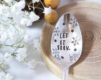 Let It Snow - Stamped Holiday Spoon - Entertaining for the Holidays - Thansgiving, Christmas, Holiday