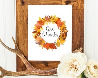 PRINTABLE art instant download wall art give thanks thanksgiving holiday fall autumn leaves warm orange yellow calligraphy