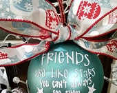 Friends ornament - Christmas gift for friend - Keepsake Christmas ornament - sentimental ornament - Christmas gift ideas - gift ideas