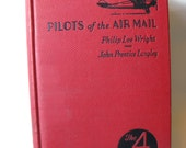 vintage boys book Pilots of the Airmail / airplane / 4 in one / 1930
