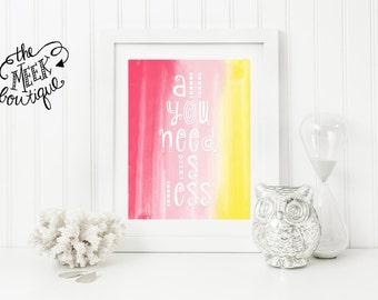 INSTANT DOWNLOAD, All You Need Is Less, Watercolor Printable, No. 360