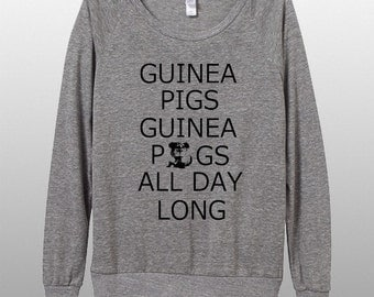 Guinea Pigs Guinea Pigs All Day Long Womens Long sleeve Pullover shirt silkscreen