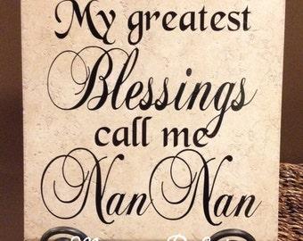 My Greatest Blessings Call Me NanNan Vinyl Art Decorative Tile