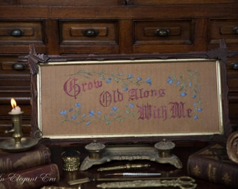 Grow Old along with Me Reproduction Victorian Motto Paper Punched Motto