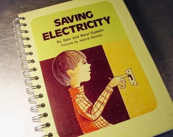 SAVING ELECTRICITY Journal Notebook Altered VINTAGE Book Go Green Eco