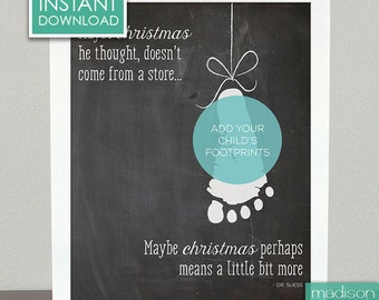 CHRISTMAS MEANS MORE - Dr Suess Quote - Add Your Footprints, Printable // Instant Download // Chalkboard