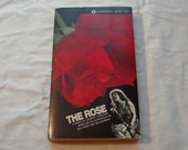 "Vintage Movie Paperback, ""The Rose"" by Leonore Fleischer, Based on the Screenplay by Bill Kerby and Bo Goldman, 1979."