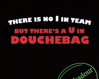 There Is No I In Team T-Shirt