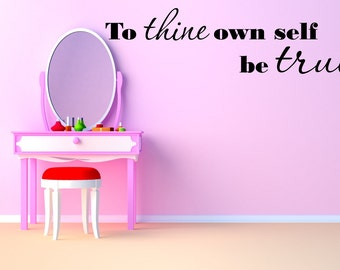 Vinyl wall decal To thine own self be true Shakespeare D100