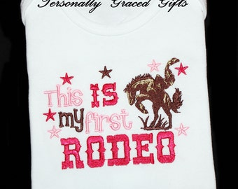 This IS My First Rodeo Custom Embroidered Shirt for First 1st Birthday or Rodeo-Cowgirl-Country-Western-Cowboy-Any Colors for Boys or Girls