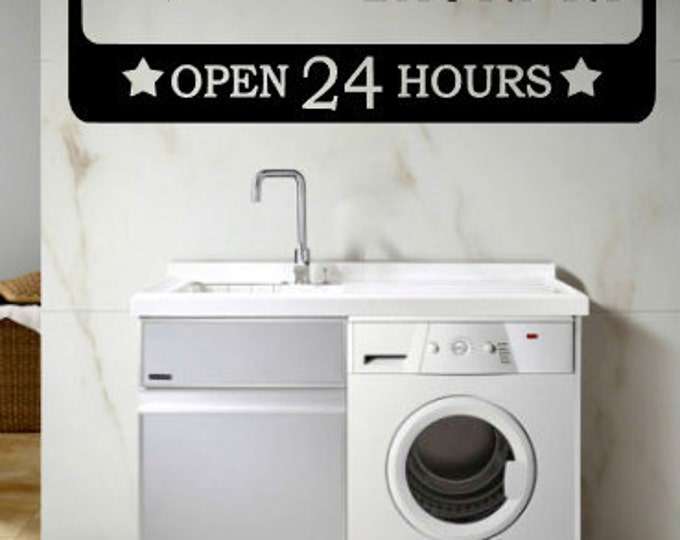 Self Serve Laundry Open 24 Hours   Vinyl Wall Art Vinyl Quote Laundry Room  Vinyl Decal