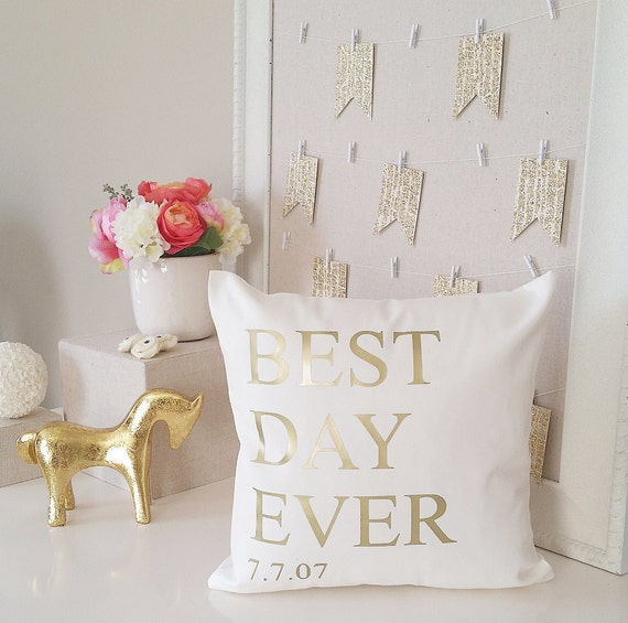 Best Day Ever Throw Pillow Cover Wedding Or New Baby Gift