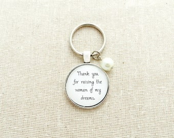 Thank You For Raising The Woman Of My Dreams Keychain - Mother In Law Gift with Custom Bead