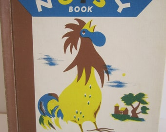 1940 Country Noisy Book Margaret Wise Brown Hardcover