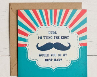 Dude will you be my best man greeting card, stylish best man invitation, moustache greeting card