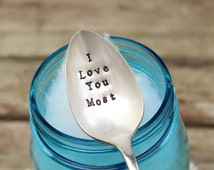 I Love You Most Coffee Spoon - Message - Hand Stamped - Coffee Lover Stir Stick - Vintage Silver Plated Silverware - Gift - Stocking stuffer