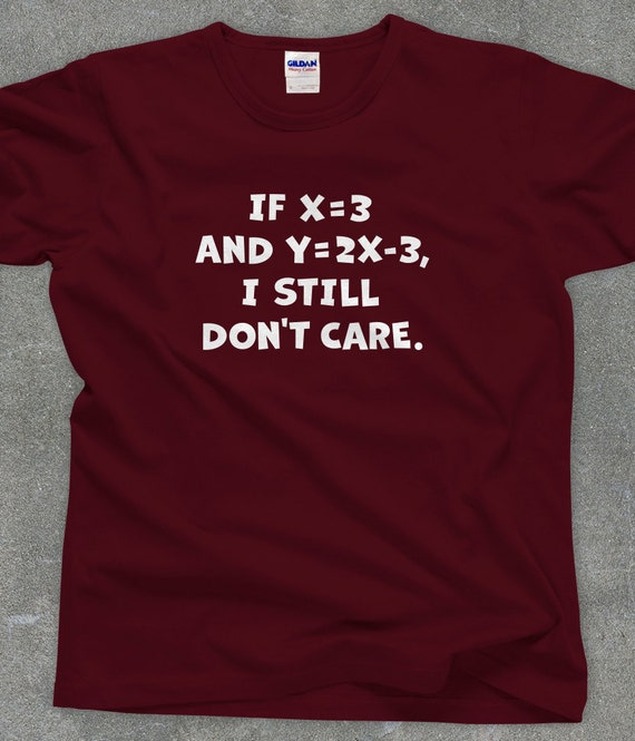 Funny Algebra t-shirt - You Choose Color