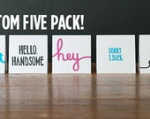 Custom 5 Pack Greeting Card Set // Choose from Hello, Sorry, Thank You, I Love You & More