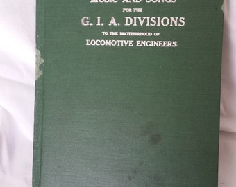 G.I.A. Divisions Song Book Brotherhood of Locomotive Engineers