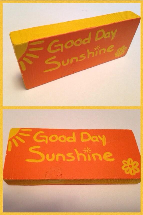 Good Day Sunshine Dailymotion : Items similar to good day sunshine sign on etsy