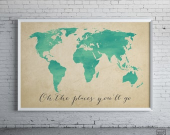 Watercolor Map, Oh the places you'll go, Inspirational Art, Nursery Decor, World Map Poster, Map Art Home Decor, Digital Watercolor Painting