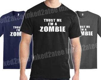 Trust Me I'm a zombie Mens Tshirt