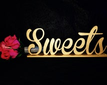 Sweet Sign, Candy Buffet Sign, Candy Sign, Dessert Sign, Dessert Buffet Sign, Wedding Candy Buffet Sign, Sweet Buffet, Wedding Sign