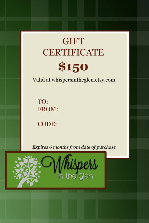 GIFT CERTIFICATE for 150.00 - Electronic or Printable Gift Certificate