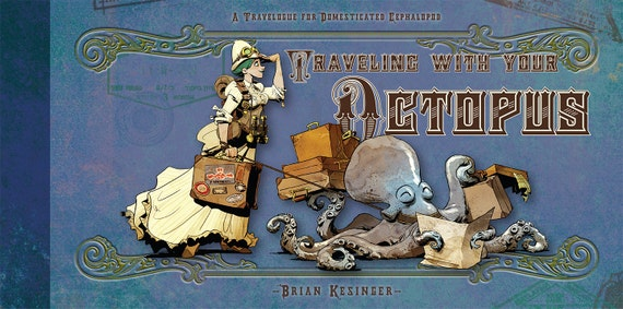 Traveling With Your Octopus special edition - Signed