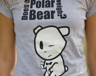 "Womens Polar Bear Pick up Line tshirt ""How much does a Polar Bear Weigh"""