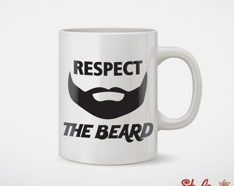 Respect The Beard Coffee Mug Gift For Him
