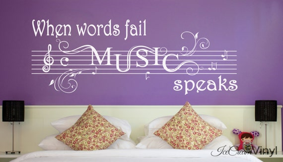 Wall Decal Music Wall Decal When Words Fail Wall Decal Vinyl Home Decor Vinyl Lettering