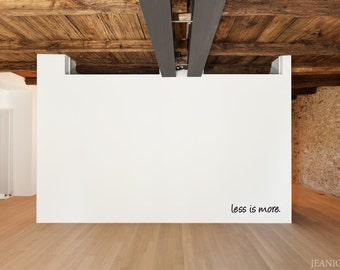 Less is more - Vinyl Wall Art Decal
