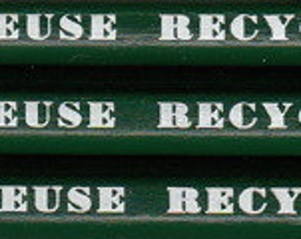Reduce  Reuse  Recycle pencils