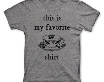 This is my Favorite T-Shirt