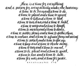 """Ecclesiastes 3:1-8 // There is a time for everything - 8""""x10"""" calligraphy printable. Instant download."""