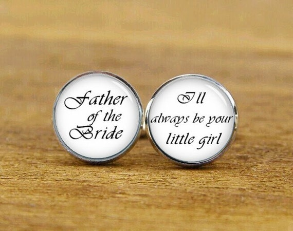 father of the bride cufflinks, i'll always be your little girl, custom wedding cuff links, groom cufflinks, square cufflink, tie clips