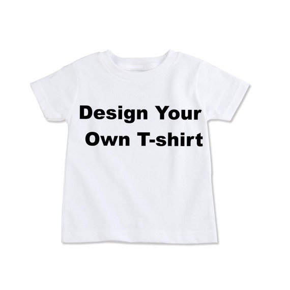Custom For Jen Design Your Own T Shirt Request Your Own Kids