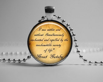 Inspirational Quote Pendant, Great Gatsby Necklace, glass pendant,  quote Great Gatsby Jewelry - best seller pendant