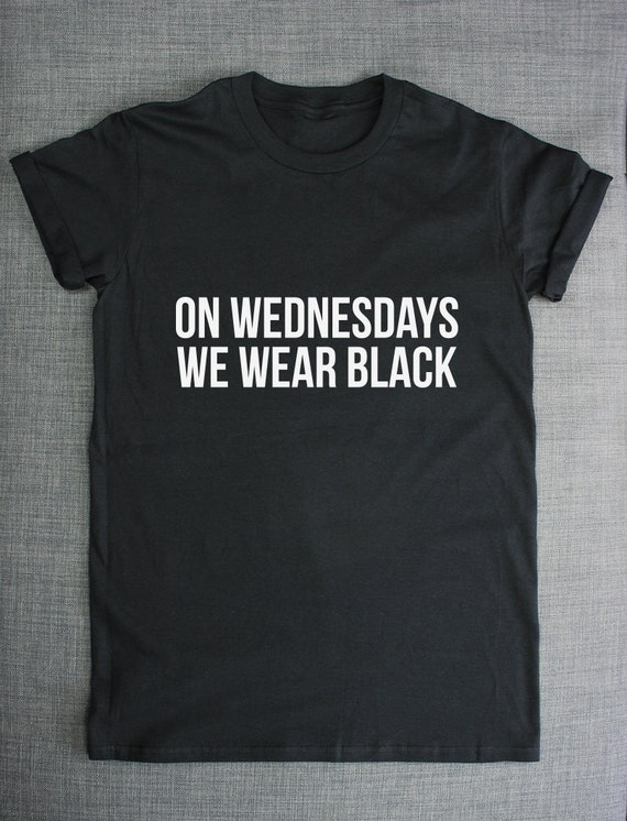 on wednesdays we wear black t shirt by resiliencestreetwear
