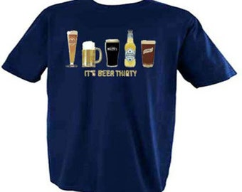 IT'S BEER THIRTY Alcohol Beer Drinking Bar Funny Humor T-Shirt