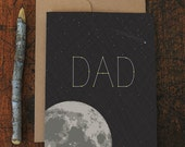 father's day card / birthday card for dad / stellar / moon