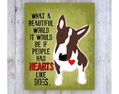 Bull Terrier Art, Dog Decor, Dog Quote, Bull Terrier, Bull Terrier Print, Bull Terrier Gifts, Dog Lover Gift, Dog Pictures, Dog Home Decor