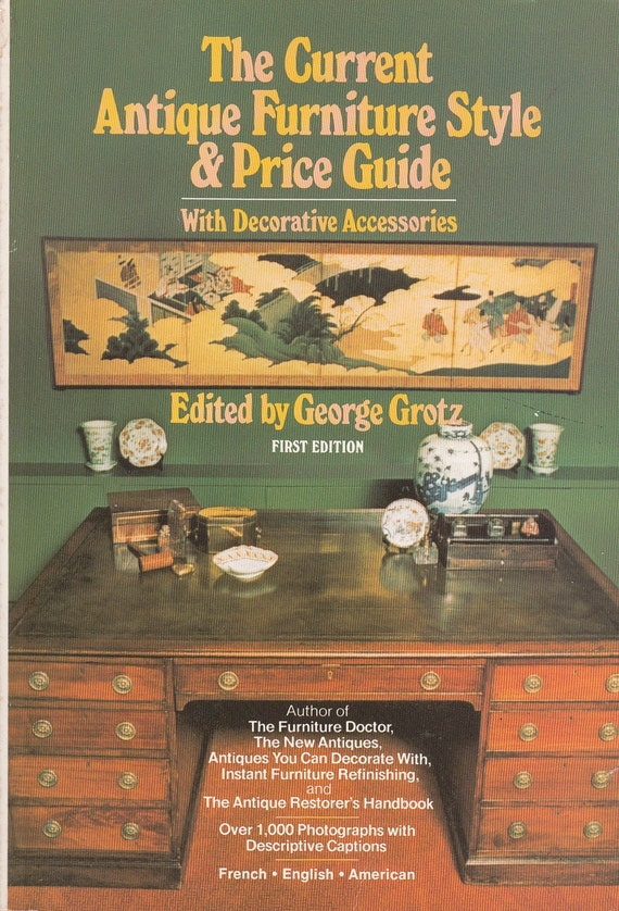 Current Antique Furniture Style Price Guide 1979 George