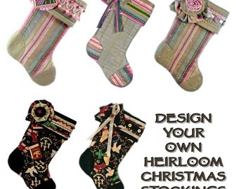 Design Your Own Heirloom Christmas Stockings