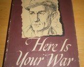 Here Is Your War - By Ernie Pyle