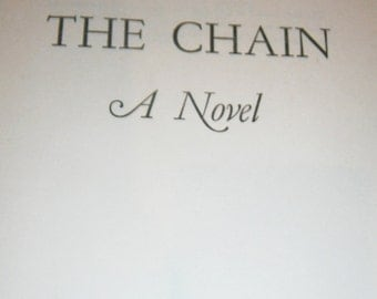 The Chain A Novel by Paul Wellman 1949