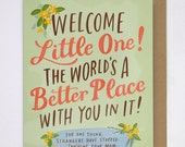 World's A Better Place Baby Card, Funny Baby Card / No. 242-C