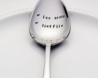 Ice Cream & Netflix | Netflix Binge Spoon | Stainless Steel Stamped Spoon | Stamped Silverware | Unique Gift for Family | Birthday Gift Idea